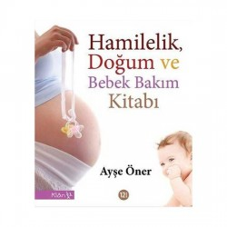 Hamilelik Doğum ve Bebek Bakımı - Janet Whalley