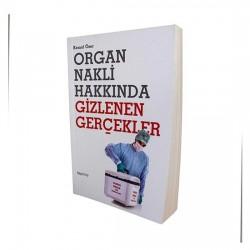 Organ Nakli Hakkında Gizlenen Gerçekler